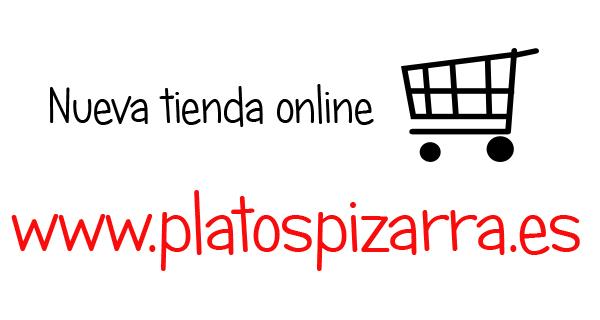 Os presentamos nuestra nueva tienda online Platospizarra.es